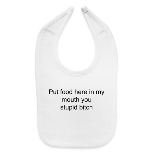 Cute Baby Put It IN My Mouth Bib for Babies - Baby Bib