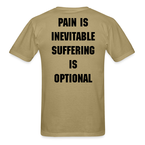 Pain is inevitable undershirt - Men's T-Shirt