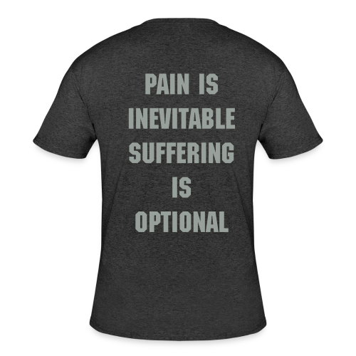 Pain is inevitable Gym shirt - Men's 50/50 T-Shirt