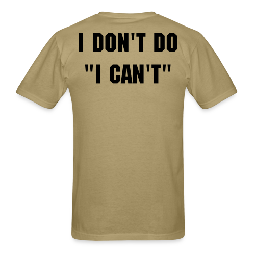I don't do, I can't undershirt - Men's T-Shirt