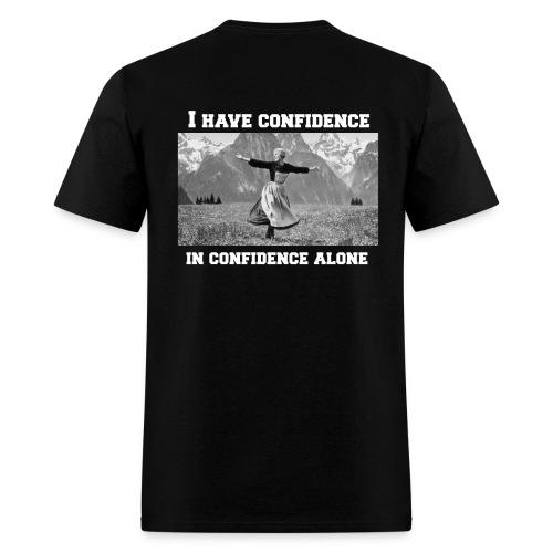 I Have Confidence Unisex T-shirt - Men's T-Shirt
