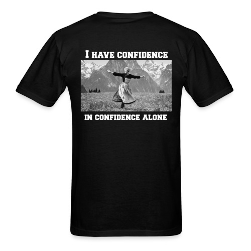 I Have Confidence Unisex T-shirt - Men's T-Shirt