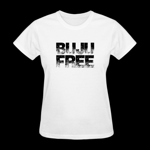 BUJU IS FREE-BLACK - Women's T-Shirt