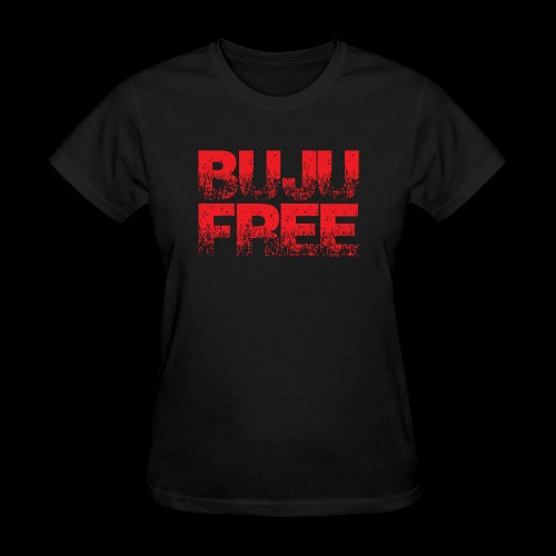 BUJU IS FREE-RED - Women's T-Shirt