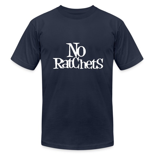 No Ratchets Tee
