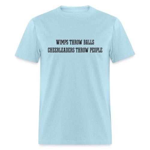 Wimps vs. Cheerleaders T-shirt - Men's T-Shirt