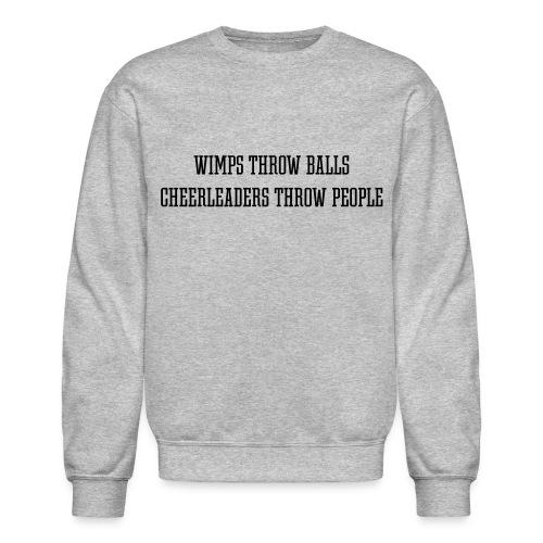 Wimps vs. Cheerleaders Crewneck - Crewneck Sweatshirt