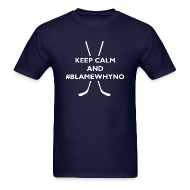 T-Shirts ~ Men's T-Shirt ~ #BlameWhyno (Men)