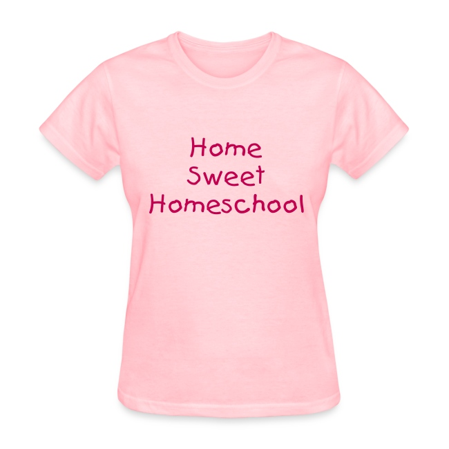 Home Sweet Homeschool- Adult