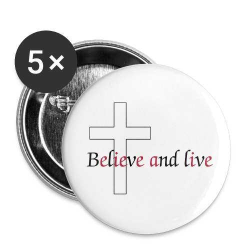 Believe and live - Small Buttons