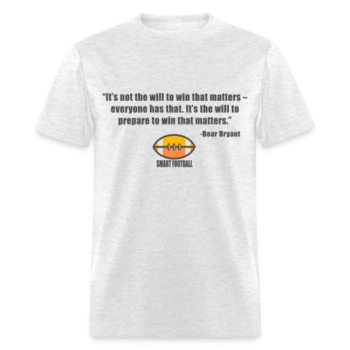 Preparing with Bear Bryant - Men's T-Shirt