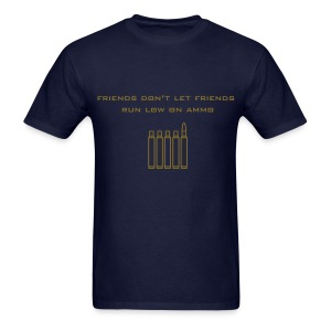 Friend's Ammo - Men's T-Shirt