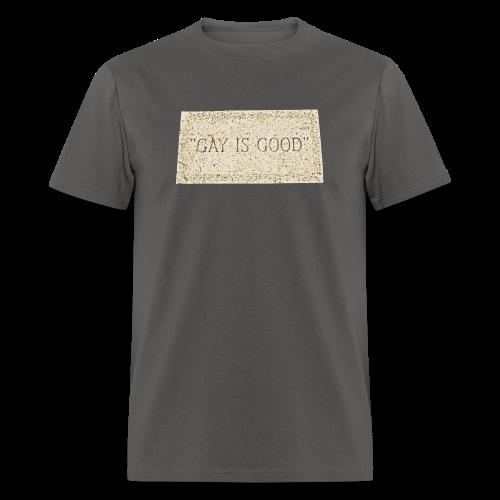 Gay is Good Gravestone Shirt - Men's T-Shirt