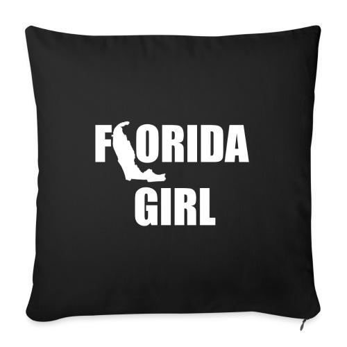"FLORIDA GIRL PILLOW - Throw Pillow Cover 18"" x 18"""