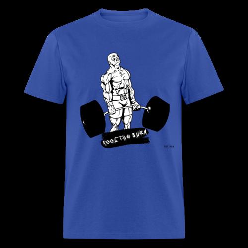 Feel The Burn - 002 - Men's T-Shirt