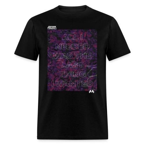 Aztekphotos-All-i-needed - Men's T-Shirt