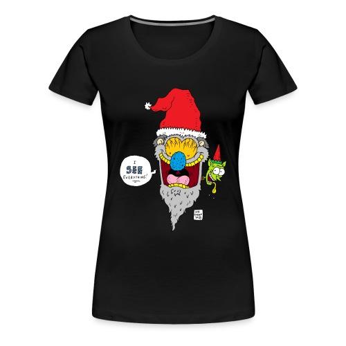 Santa Sees All - Women's Premium T-Shirt