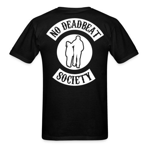 No Deadbeat Society Father and Daughter Back Rocker - Men's T-Shirt