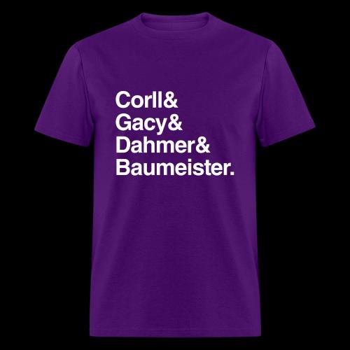 Gay/Bi Serial Killer Names Shirt - Men's T-Shirt
