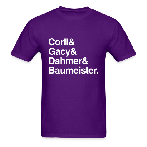 Gay/Bi Serial Killer Names Shirt - Men's T-Shirt
