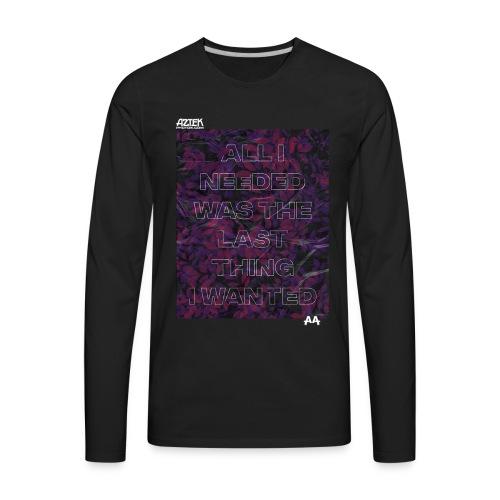 Aztekphotos-All-i-needed - Men's Premium Long Sleeve T-Shirt
