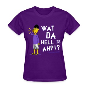 Buk Lau What Da Hell Is Ahp Shirt - Women's T-Shirt