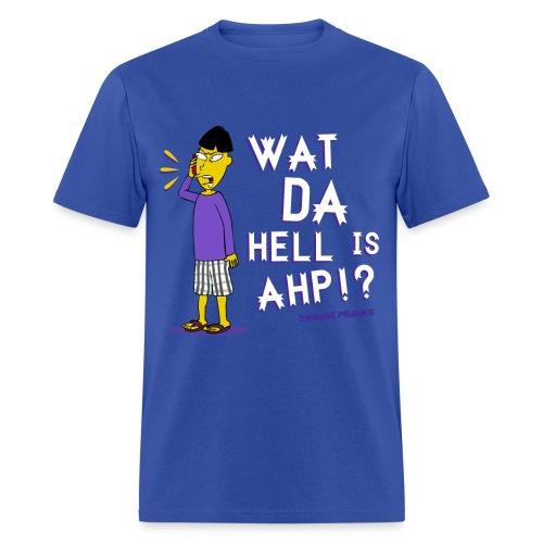 Buk Lau What Da Hell Is Ahp Shirt - Men's T-Shirt