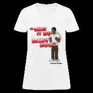 T-Shirts ~ Women's T-Shirt ~ Tyrone What It Do Baby Boo Shirt