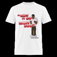 T-Shirts ~ Men's T-Shirt ~ Tyrone What It Do Baby Boo Shirt