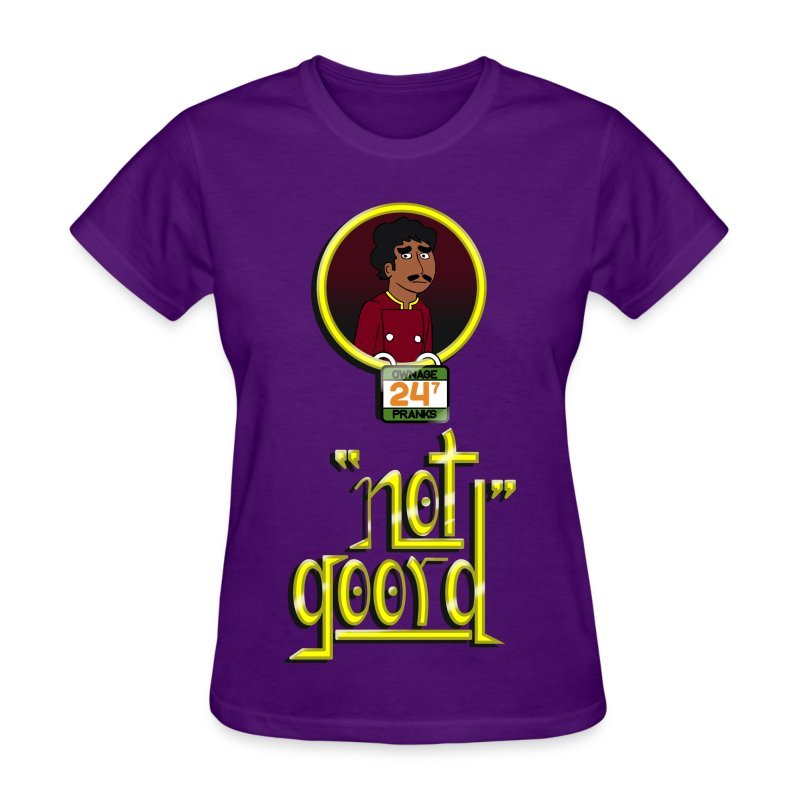 Rakesh Not Goord Shirt - Women's T-Shirt