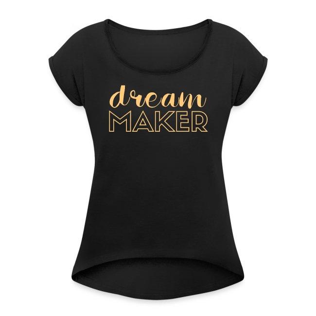 Dream Maker | GirlBoss | Entrepruneur
