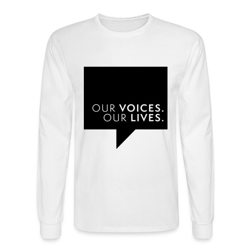 Our Voices. Our Lives. Large Logo Mens Long Sleeve Tee - Men's Long Sleeve T-Shirt
