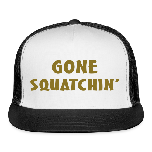 Gone Squatchin Sasquatch Bigfoot Trucker Cap - Black and Gold - Trucker Cap