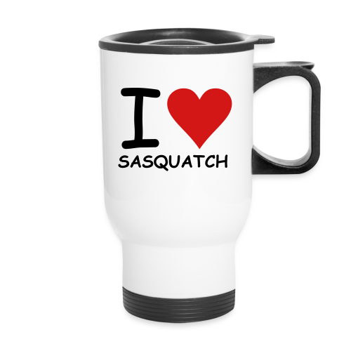 I Love Sasquatch Bigfoot Travel Coffee Mug - Travel Mug