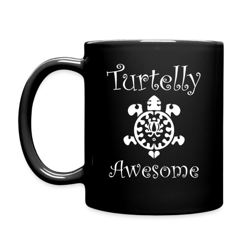 Turtley Awesome Mug for Turtle lovers - Full Color Mug