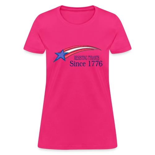 Women's Resisting Tyranny Fuschia Shirt - Women's T-Shirt