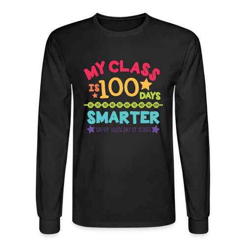 My Class is 100 Days Smarter Happy 100th Day of School - Men's Long Sleeve T-Shirt