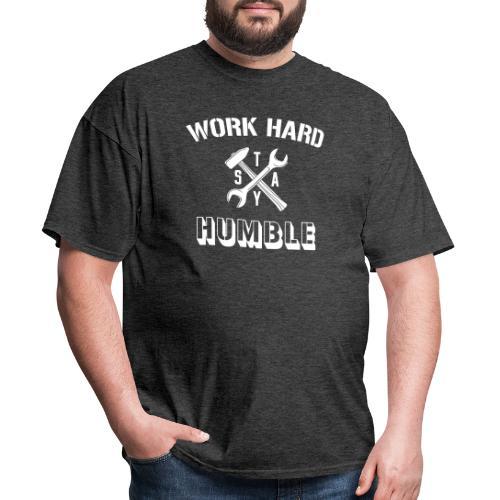 work hard - Men's T-Shirt