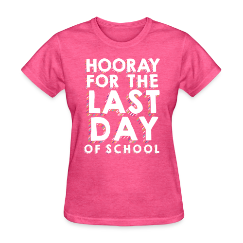 Hooray for the Last Day of School | Sprinkles - Women's T-Shirt