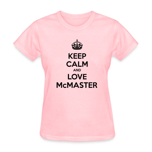 Love McMaster - Women's T-Shirt