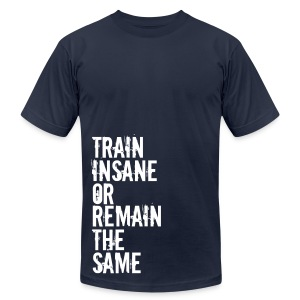 Men's T-Shirt by American Apparel - Motivational Apparel | XFit Motivation | Awesome Gear For Fitness Addicts --- T-Shirts, Long Sleeves, Sweatshirts, Tank Tops, and more! Male and Female Clothin Available + Accesories such as iPhone Cases/Sling Bags.