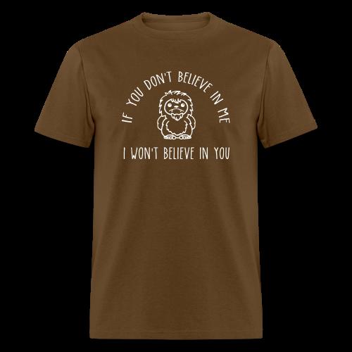 Sasquatch Bigfoot Believe in Me Adult Shirt White Print - Men's T-Shirt