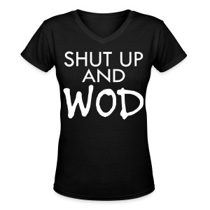 Women's V-Neck T-Shirt - Motivational Apparel | XFit Motivation | Fitness Motivation | Awesome Gear For Fitness Addicts --- T-Shirts, Long Sleeves, Sweatshirts, Tank Tops, and more! Male and Female Clothing Available + Accesories such as iPhone Cases