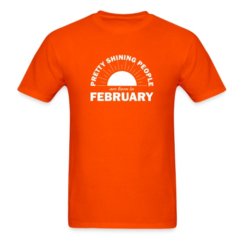 Pretty Shining People Are Born In February - Men's T-Shirt