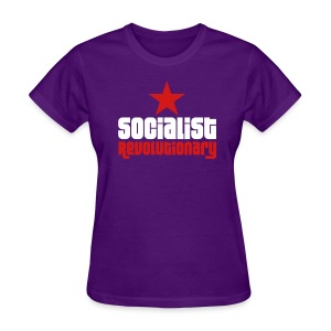 Socialist Revolutionary Tee (click for more colors) - Women's T-Shirt
