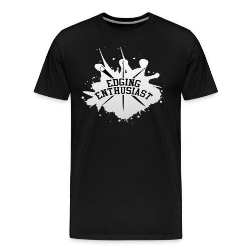 Edging Enthusiast - White Splat (4 Him) - Men's Premium T-Shirt