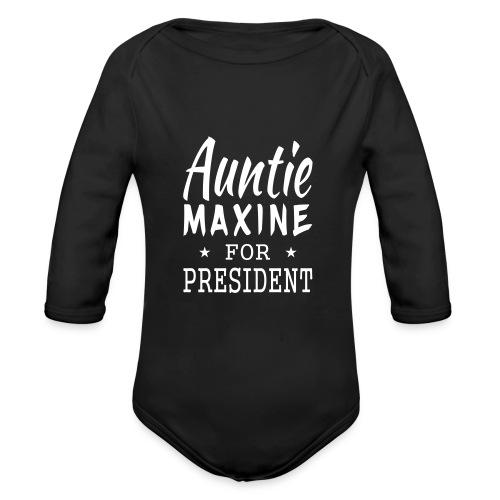 Auntie Maxine for President Premium Long Sleeve Baby Bodysuit - Organic Long Sleeve Baby Bodysuit