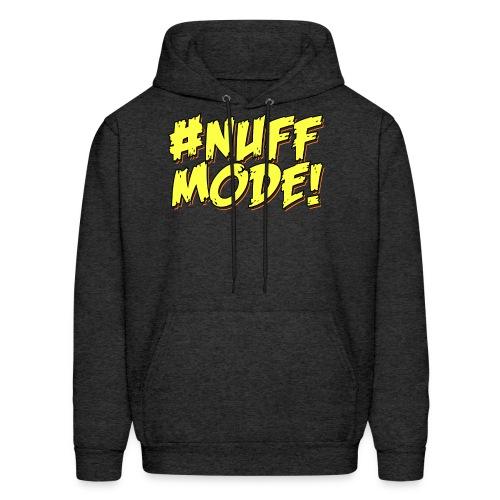 Men's #NUFFMODE! Hoodie  - Men's Hoodie