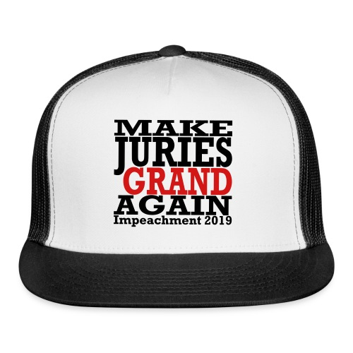 Make Juries Grand Again hat - Trucker Cap