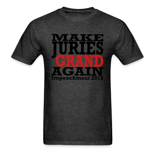 Make Juries Grand Again T-shirt - Men's T-Shirt
